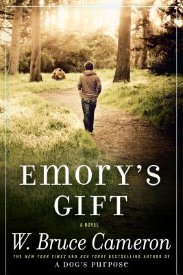 Emory's Gift By Cameron, W. Bruce